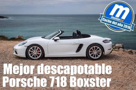 Mejor descapotable 2016 para Motor.es: Porsche 718 Boxster