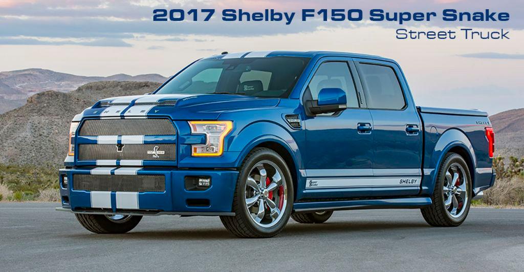 Shelby F 150 Super Snake 2017 760 Cv Para El F 150 De Edición Limitada Más Radical Motor Es