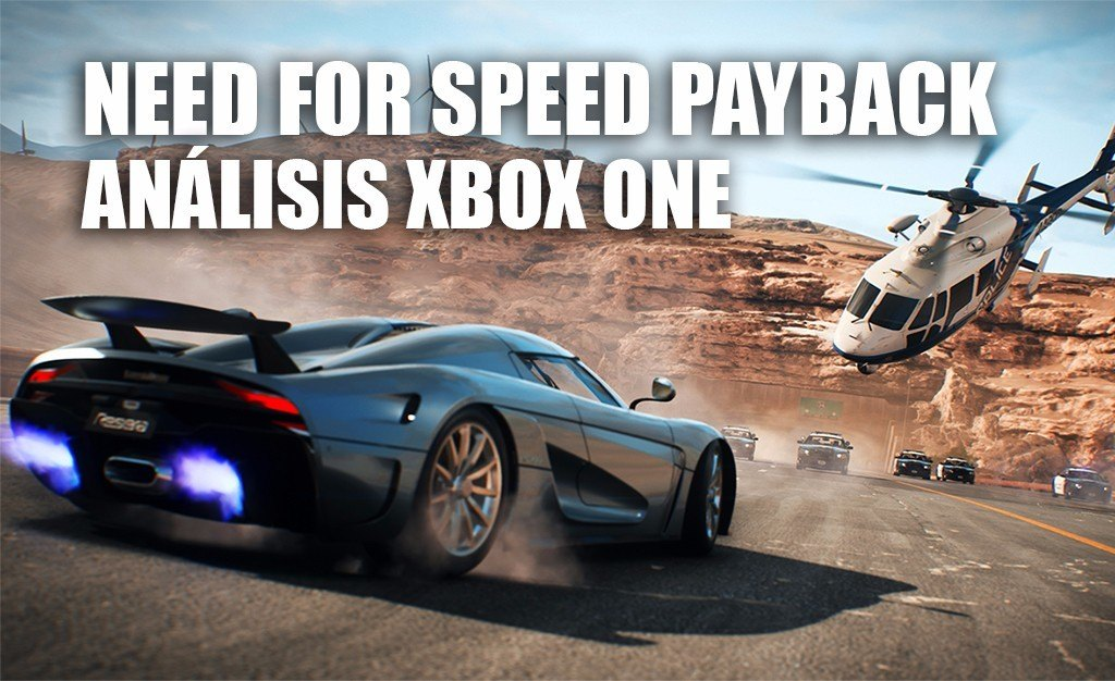 an lisis need for speed payback para xbox one. Black Bedroom Furniture Sets. Home Design Ideas