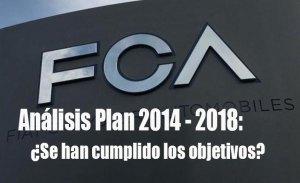FCA presentará un nuevo plan de negocio en junio: Analizamos el plan vigente 2014 - 2018